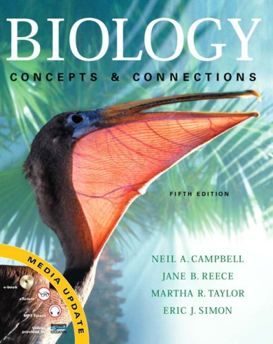 Biology: Concepts and Connections Media Update (5th Edition)