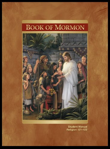 Book of Mormon Student Manual 2nd Edition