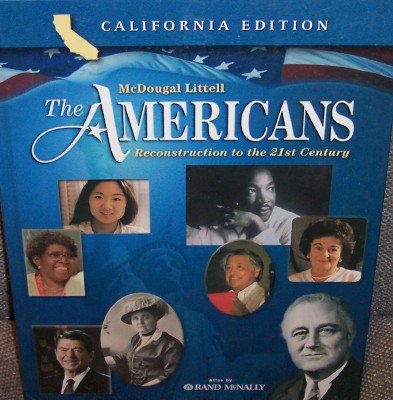 The Americans: Reconstruction to the 21st Century California Edition