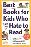 Best Books for Kids Who (think They) Hate to Read (Prima's Home Learning Library)