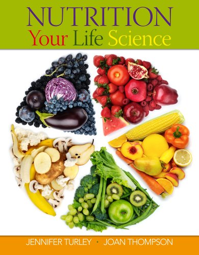 Nutrition Your Life Science (New 1st Editions in Nutrition)