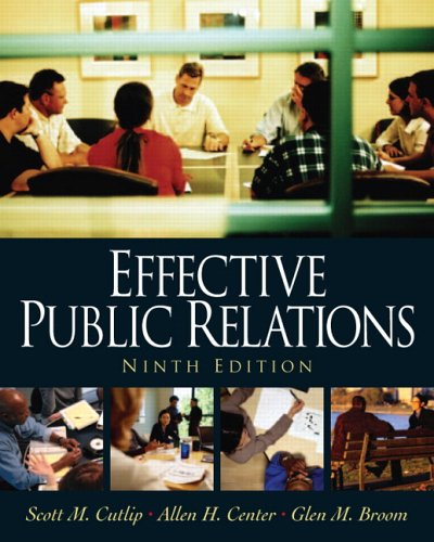 Effective Public Relations (9th Edition) (Effective Public Relations)