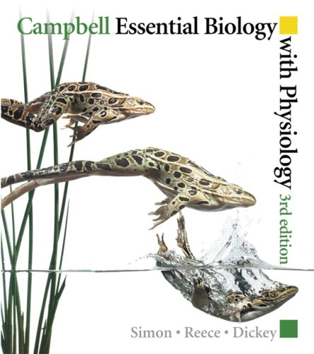 Campbell Essential Biology with Physiology with MasteringBiology(R) (3rd Edition)