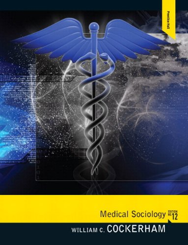 Medical Sociology Plus MySearchLab with eText -- Access Card Package (12th Edition)