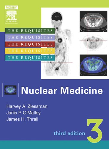 Nuclear Medicine: The Requisites, Third Edition (Requisites in Radiology)