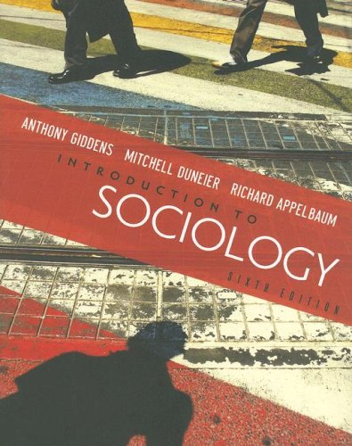 Introduction to Sociology, SIxth Edition