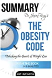 Summary Dr. Jason Fung's The Obesity Code: Unlocking the Secrets of Weight Loss