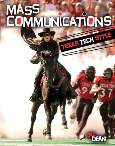 Introduction to Mass Communications: Texas Tech Style