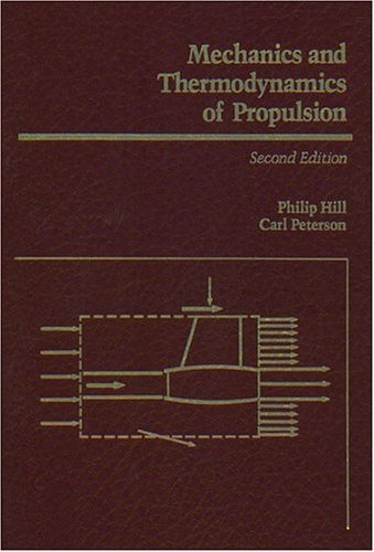 Mechanics and Thermodynamics of Propulsion (2nd Edition)
