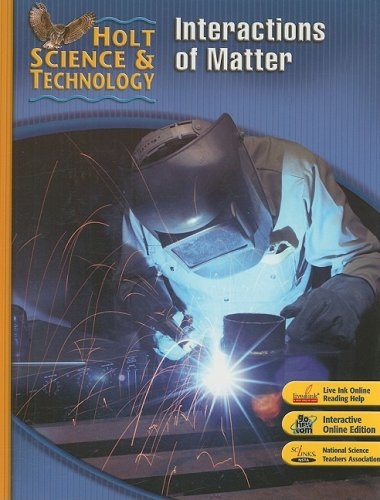 Holt Science And Technology Interactions Of Matter Author