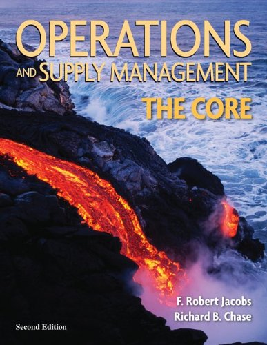 Operations and Supply Management:  The Core (Operations and Decision Sciences)