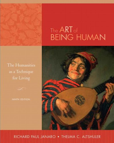 The art of being human the humanities as a technique for living.