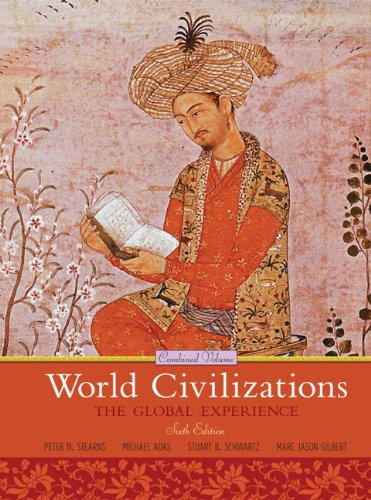 World Civilizations The Global Experience Combined Volume
