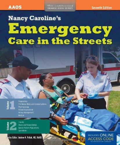 Nancy Caroline's Emergency Care In The Streets (2 Volume set)
