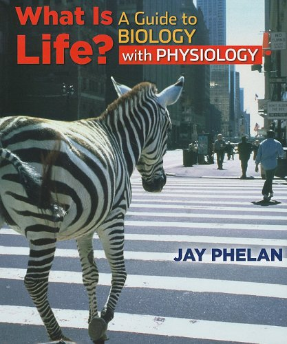 What is Life? A Guide to Biology with Physiology: w/ Prep-U Access Card