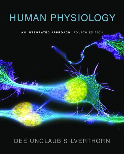 Human Physiology: An Integrated Approach (4th Edition)