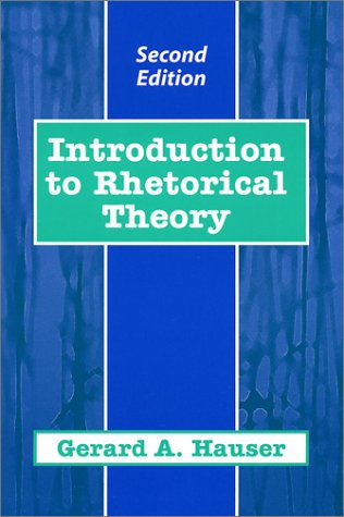 Introduction to Rhetorical Theory (2nd Edition)
