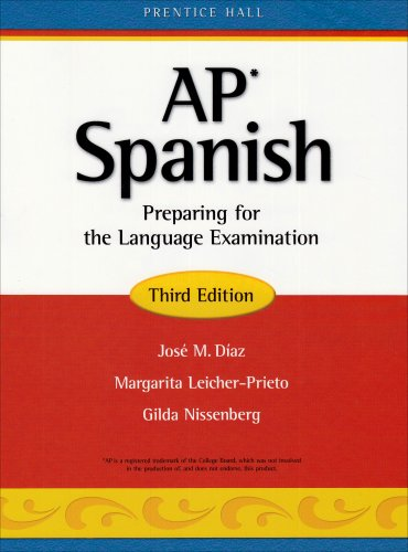 AP* Spanish Preparing for the Language Examination, Third Edition: Student Edition (softcover)