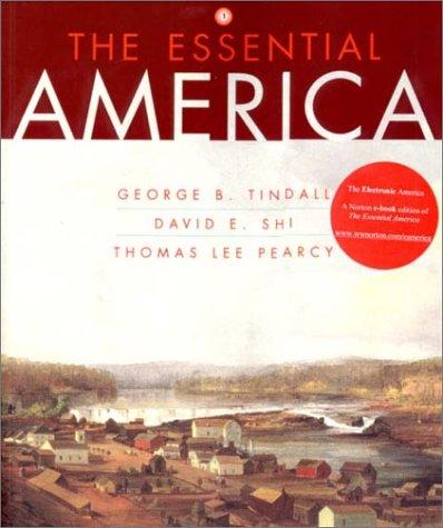 The Essential America: A Narrative History (Volume 1)
