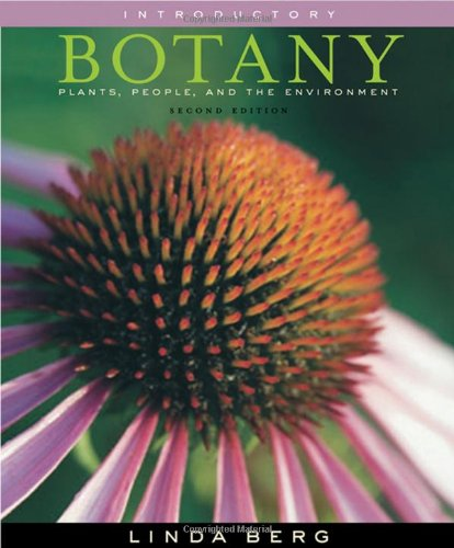 Introductory Botany: Plants, People, and the Environment, Media Edition (with InfoTrac® 1-Semester, Premium Web Site Printed Access Card)