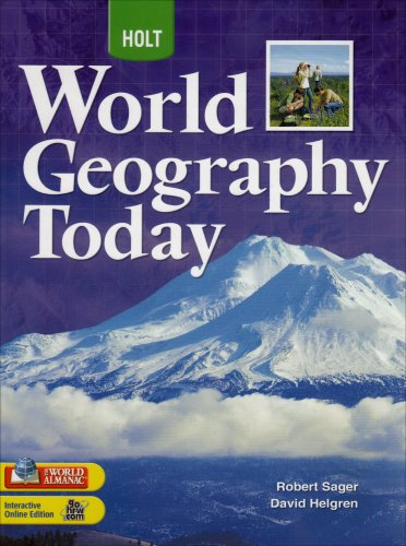 World Geography Today, Grades 9-12: Holt World Geography Today