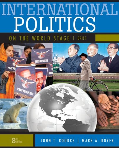 International Politics on the World Stage, BRIEF