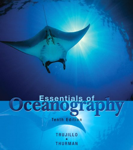 Essentials of Oceanography (10th Edition) (Pearson Custom Library: Environmental Science)
