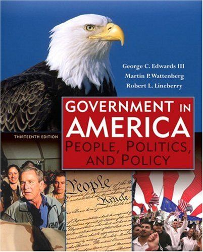 Government In America People Politics And Policy 13th