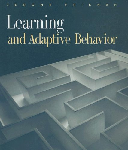 Learning and Adaptive Behavior