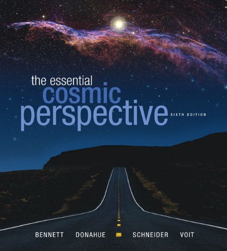 Essential Cosmic Perspective with MasteringAstronomy®, The (6th Edition) (MasteringAstronomy Series)
