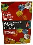 Les Aliments Contre Le Cancer: Prevention Du Cancer Par L'Alimentatio (Le Livre de Poche)