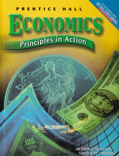 Economics: Principles in Action ©2007: Student Edition