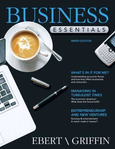 Test bank business essentials 9th edition by ebert test bank.