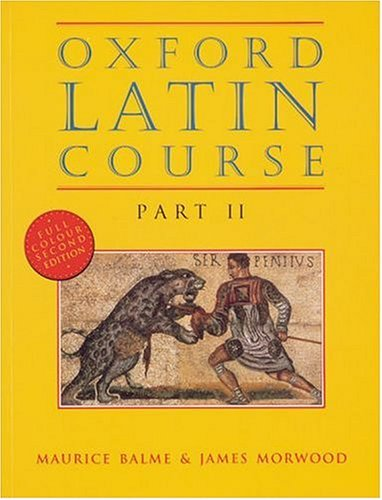 Oxford Latin Course, Part 2, 2nd Edition (Latin Edition) (Pt.2)