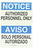 "Brady Black and Blue on White Bilingual Sign, English and Spanish, Header ""Notice/Aviso"", Legend ""Authorized Personnel Only/Solo Personal Autorizado"""