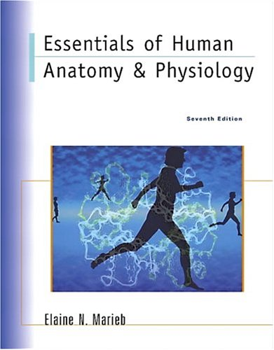 Essentials Of Human Anatomy Physiology 7th Edition Author