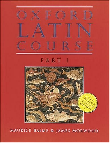 Oxford Latin Course, Part 1, 2nd Edition (Latin Edition) (Pt.1)