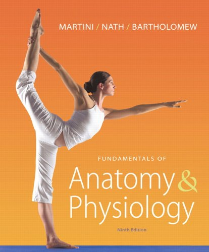 Fundamentals of Anatomy & Physiology with MasteringA&P™ (9th Edition) (MasteringA&P Series)