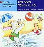 Los Osos Toman El Sol: 1 (Coleccion Cuentos De Apoyo Serie Azul)