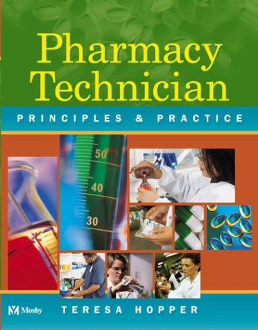 Mosby's Pharmacy Technician: Principles and Practice (with CD-Rom)