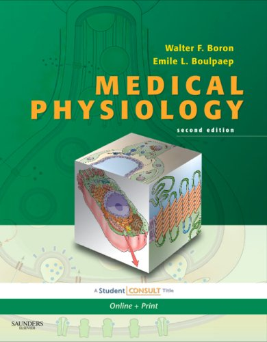 Medical Physiology: With STUDENT CONSULT Online Access (MEDICAL PHYSIOLOGY (BORON))