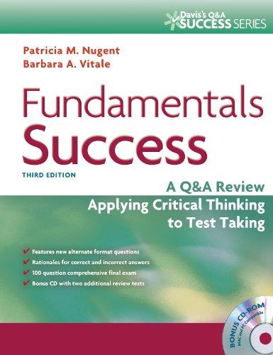Fundamentals Success: A Q&A Review Applying Critical Thinking to Test Taking (Davis's Q&a Success)