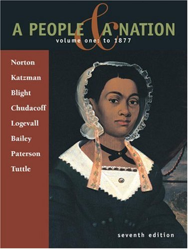 A People & A Nation: Volume 1: To 1877