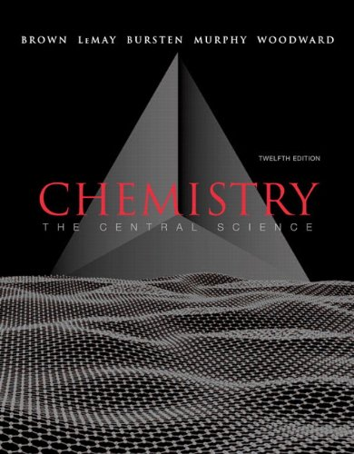 Chemistry: The Central Science with MasteringChemistry® (12th Edition) (MasteringChemistry Series)