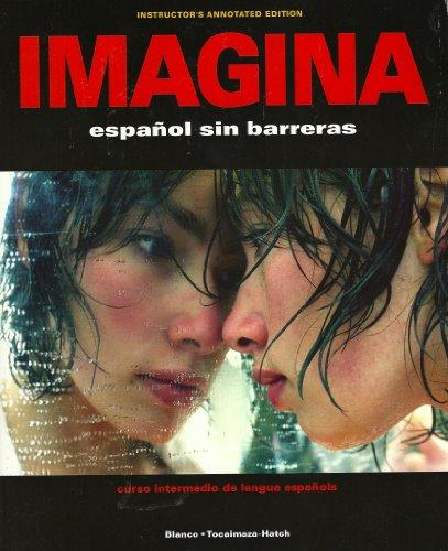 Imagina: Espanol Sin Barreras (Spanish Edition)