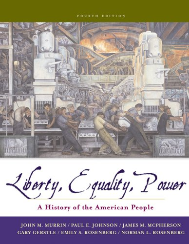 Liberty, Equality, and Power: A History of the American People (with CD-ROM)