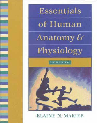 Anatomy & physiology 6th edition by elaine n. Marieb (ebook pdf.