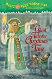 A Ghost Tale for Christmas Time: A Merlin Mission (Magic Tree House)