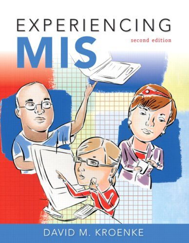 Experiencing MIS (2nd Edition)