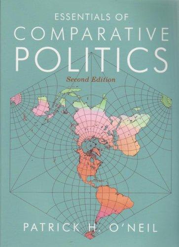 Essentials of Comparative Politics (Second Edition)